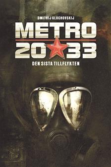 Omslag till boken Metro 2033 - den sista tillflykten